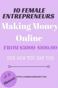 10 Female Entrepreneurs Making Money Online