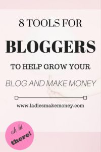 8-tools-for-bloggers-to-help-grow-your-blog-and-make-money