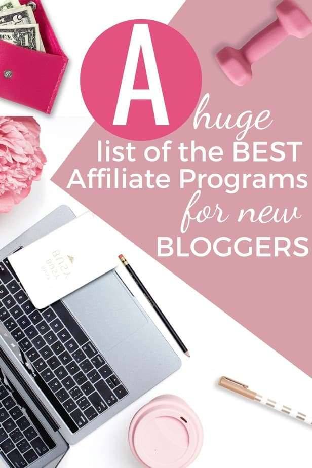 Are you looking for the best affiliate marketing for beginners that pay well? Are you a new blogger and need to know what affiliate programs are best for new bloggers? If you have just started your blog or have an established blog and just want to know how to start with affiliate marketing for blogging this post is for you #affiliatemarketing #newbloggers