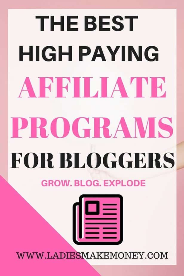 The best high paying affiliate programs for bloggers