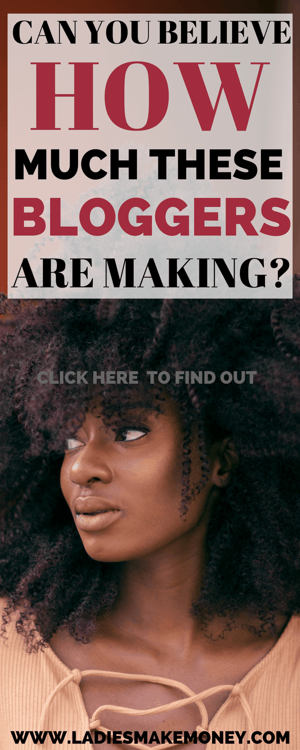 can you believe how much these bloggers are making-