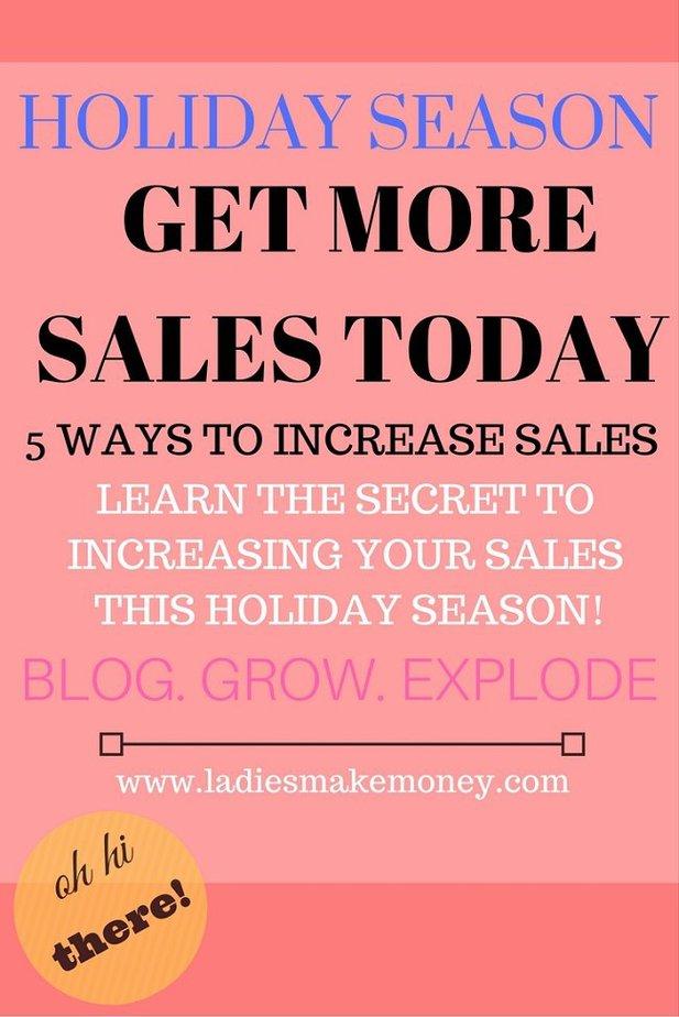 increase sales during the Holiday Season