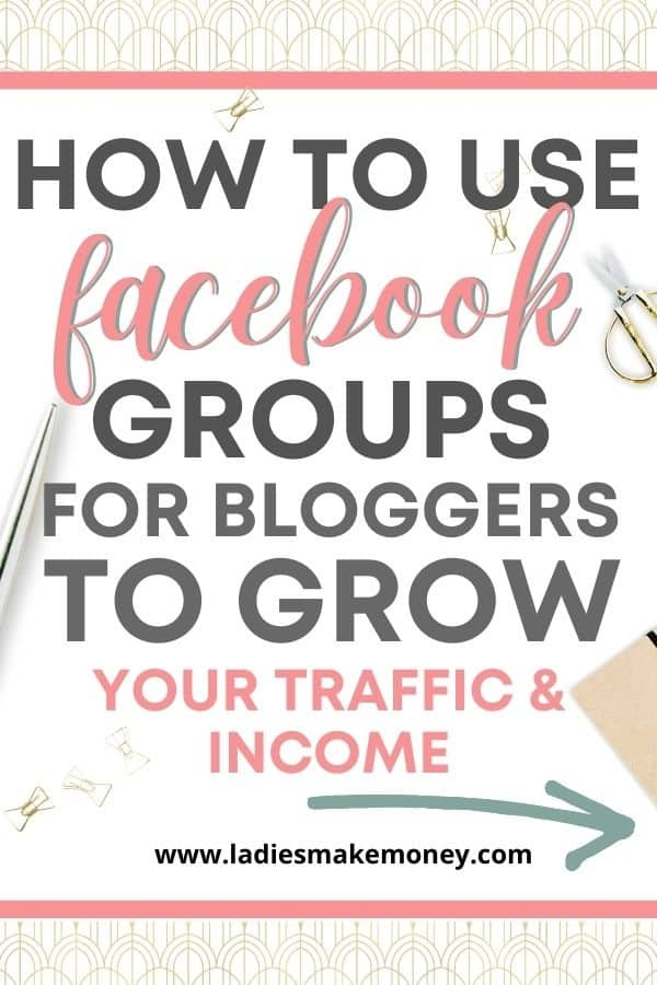 How to use Facebook groups for bloggers to increase traffic