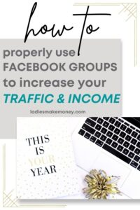 Learn how to use Groups to grow your blog income and traffic! How to use Facebook groups for bloggers to increase traffic