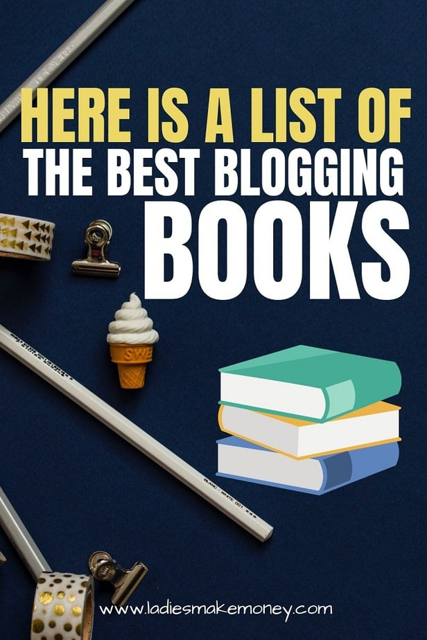 Here are the best books about blogging for bloggers who want to make money blogging. Grab any of these business books for bloggers and online entrepreneurs to take your blog to the next level. If you a girl boss be sure to read these blogging books #booksforbloggers #bloggingtips