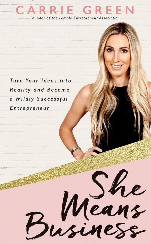 She Means Business: Turn Your Ideas into Reality and Become a Wildly Successful Entrepreneur. Here is the best blogging books to help grow your business #booksforblogging #bloggingtips