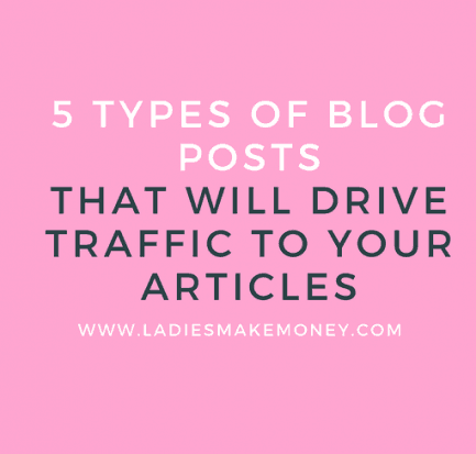 5 Types of Blog Posts to Drive More Traffic to Your Blog