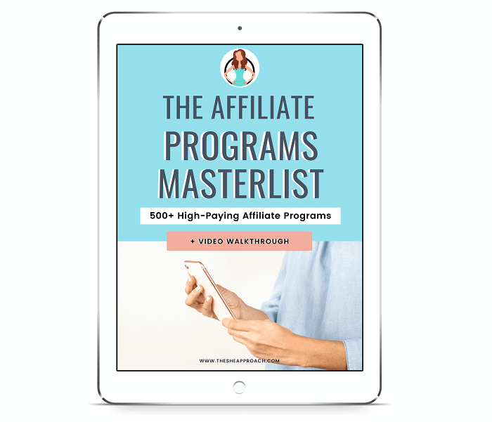 You can also grab this master list with the best affiliate marketing programs for bloggers!