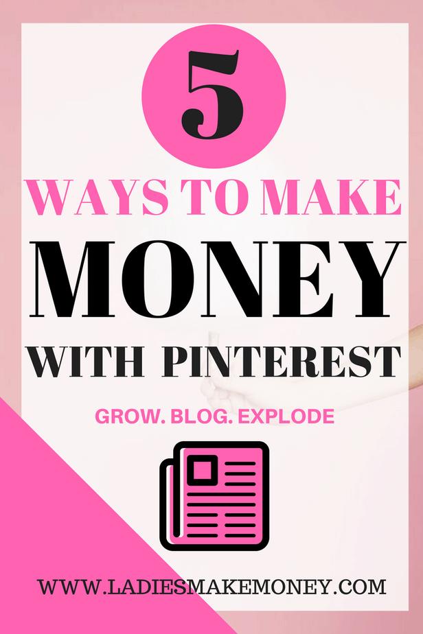 5 WAYS TO MAKE MONEY WITH Pinterest