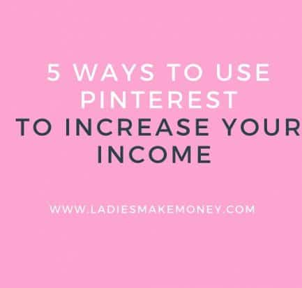 5 ways to use Pinterest to increase your income online.