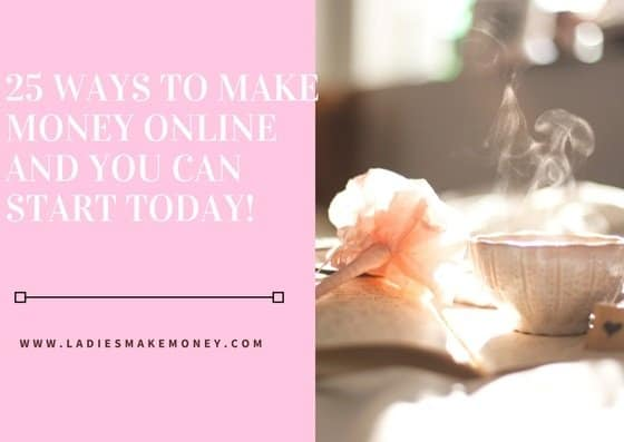 25 WAYS TO MAKE MONEY ONLINE