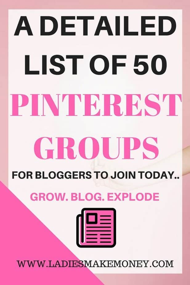 A detailed list of 50 Pinterest groups for bloggers