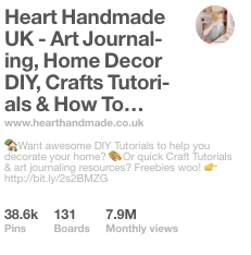 Heart Handmade UK- Art Journaling, Home decor, DIY, crafts tutorials and how to