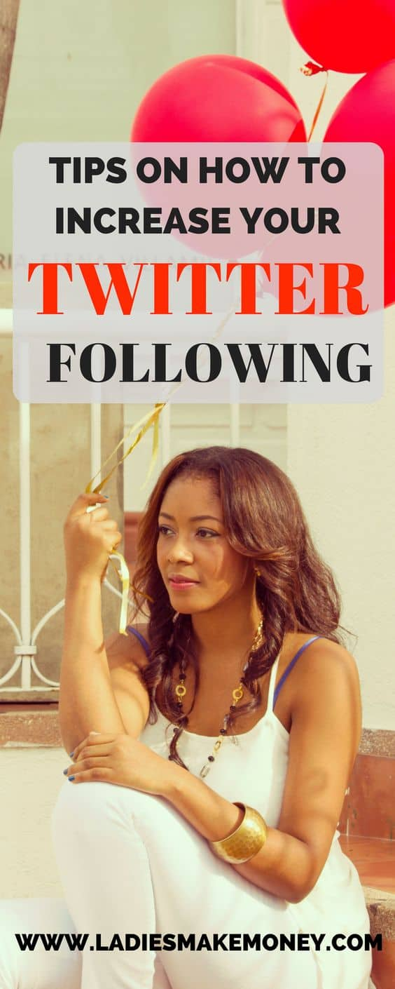 Tips on how to increase your twitter following