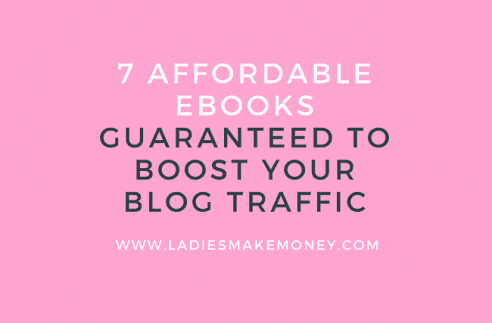 7 Totally affordable eBooks guaranteed to boost your blog traffic