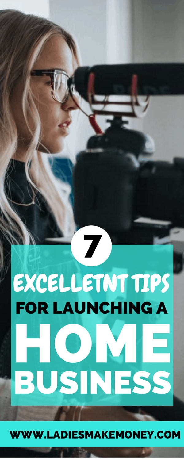 7 Excellent tips for a successful launch of your first home business