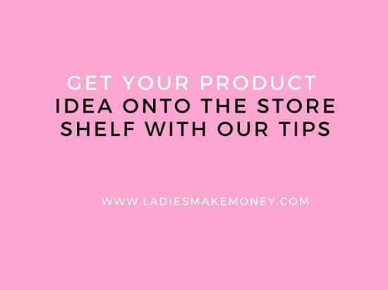 Get Your Product Idea Onto The Store Shelf