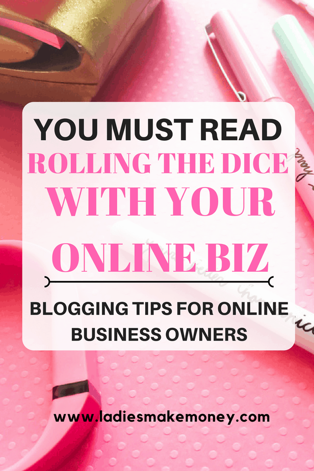 Rolling the dice with your online biz
