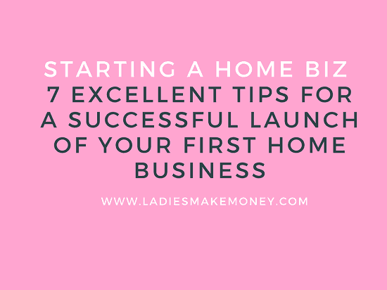 how to start a business from home for ladies