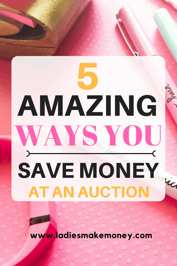 5 Amazing ways you can save money at an Auction and get great items