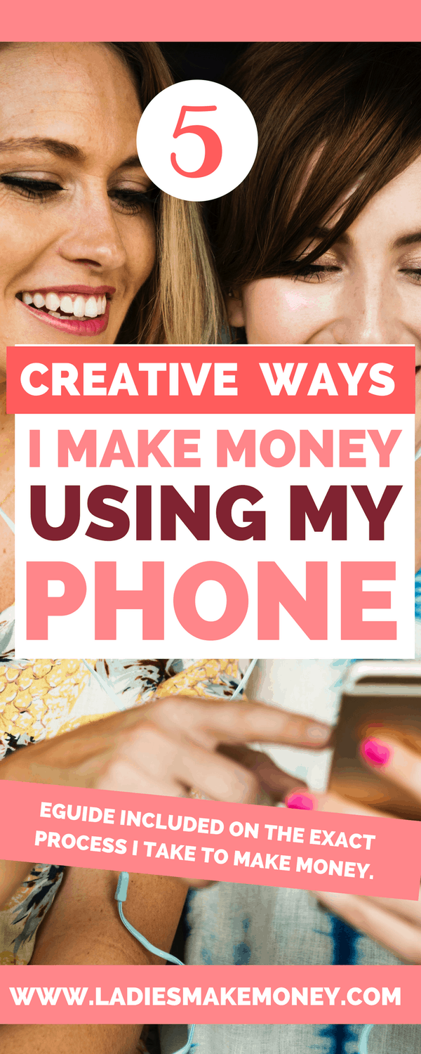How to make money with your phone today