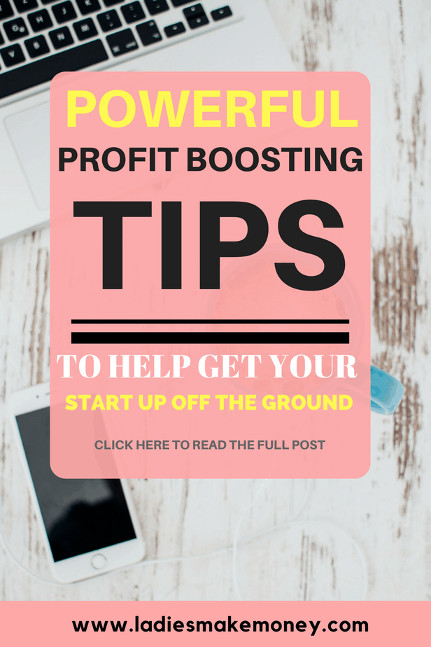 Powerful Profit Boosting Tips To Help Get Your Startup Off ...