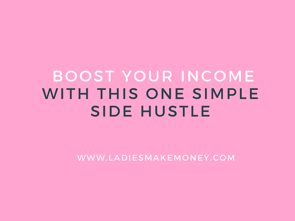 Boost Your Income With this one simple side hustle