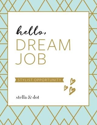 Become a stella and dot stylist today and make some extra money working from home!