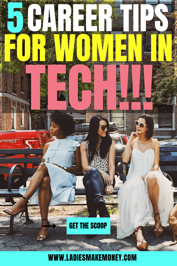 Women in Tech! Here are a few career advice for women working in technology. Follow these career tips for women in tech in order to be successful #careertips #womenentrepreneur #womenintech
