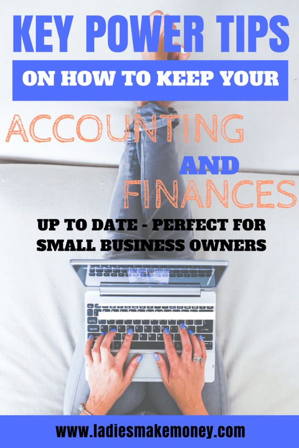 Key power tips on how to keep your accounting and finances up to date.