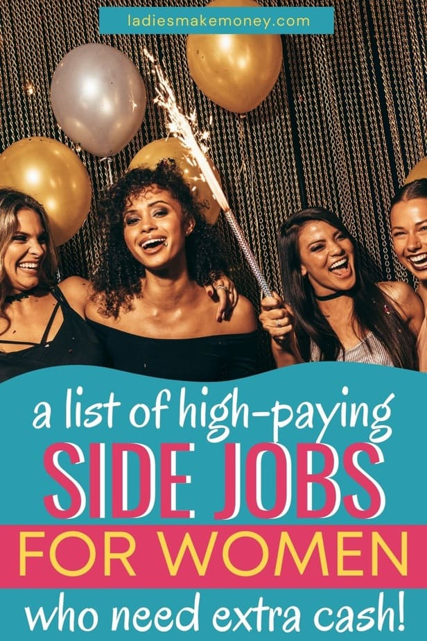 Work from home jobs are the thing now. Take a look at these high paying side jobs for women that you can do to make extra money. If you are looking for career change, consider looking into high paying careers for women. Check out this high paying jobs for women. #extraincome #sidejobs