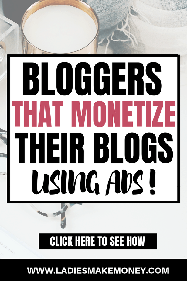 Make Money with Ads! Check out these amazing blog income reports where we discover how bloggers make money using Ads. How to make money blogging with Ads. Tips on using ads on your blog to make money. If you want to know how bloggers make money, find out how these ones use ads on their blog to monetize #bloggingformoney #bloggingtips