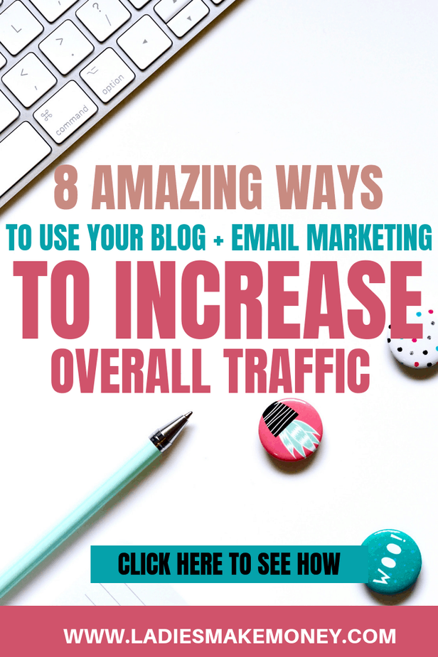 Email marketing for bloggers. How to combine email marketing and a solid blogging strategy to attract readers to your blog and increase traffic. email marketing | welcome series | list building | #ladiesmakemoney #emailmarketing