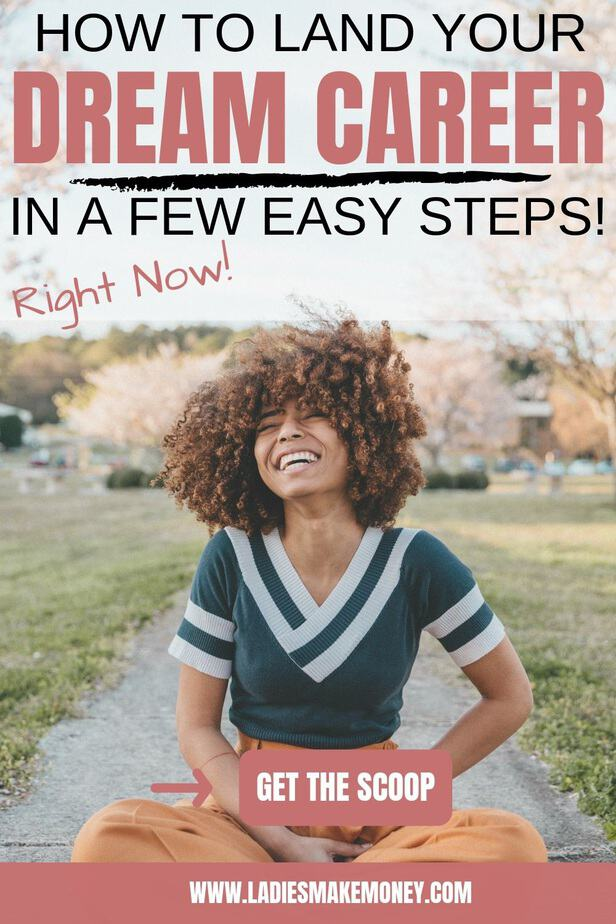 Looking for your dream job? Want to find your dream career? Maybe you want a career change. Here are a few ways to find your dream career right now and take the loop! #career #careerchange #careeradvice Use these easy steps to find that dream career or dream job today!