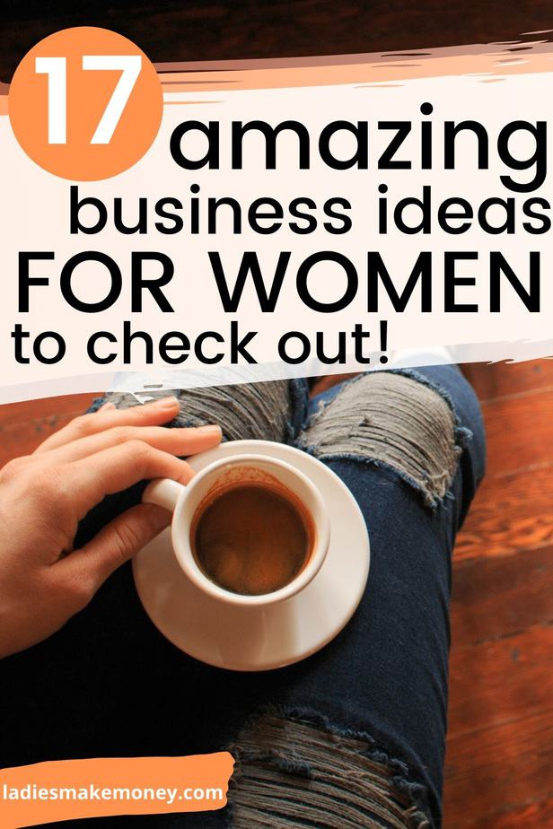 Small Business Ideas for Women to Make Money to help you create small business ideas and have your own home-based business Are you a woman searching for small business ideas to make money? Here's a list of the best business ideas for women that you can start this year! If you are home and need work to make extra money, click right here! They are so many ways to make money working from home. Stuck at home and looking for cash?Click #extramoney #businessideas #makemoneyfromhome #sidehustleideas