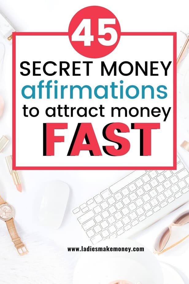 Check out these amazing positive affirmations for money. If you are looking for creative ways to make money fast, I would use money affirmation. Here is a list of money affirmations that work fast for you to try #moneyaffirmations