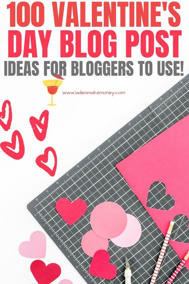 Are you looking for seasonal content? Do you have a Valentine's day blog post? We have a list of valentine's day blog post ideas you can still this year to create epic content! The list has over 100 ideas for bloggers in all niches to help create great Valentine's day content. #valentinesday #blogpostideas #valentinesdayblog #valentinesblogpostideas #blogging