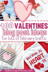 valentine's day blog post ideas!