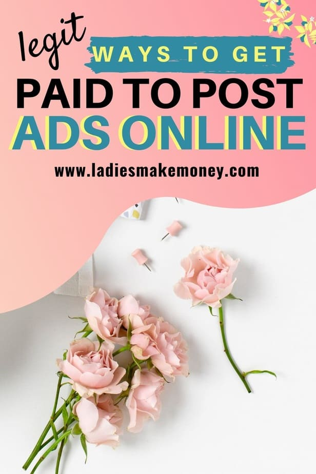 Creative & Legit Ways To Get Paid To Post Ads (in 2020