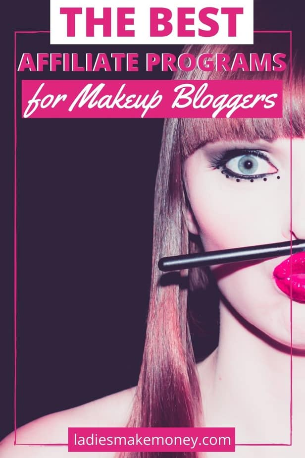 Here are the best makeup affiliate programs for beginners!Get paid to create content about your favorite makeup products. Check out the most lucrative makeup affiliate programs for beauty bloggers and influencers! #beautybloggers #affiliateprograms