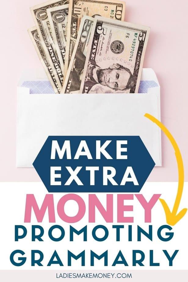 How to make money with the Grammarly Affiliate Program! Ready to join the Grammarly affiliate program to make extra money this year? Read this post to find how you can join the Grammarly Referral program and get $25 activation bonus instantly. Exclusive tips to earn $20/referral. #affiliateprogram #grammarly #ladiesmakemoney