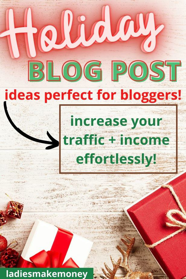 Creative blog post ideas for bloggers to help boost traffic and income! Not sure what to write on your blog this holiday season? Check out these holiday blog post ideas that are sure to grow your business and drive more traffic to your blog. #holidayblogpostideas #blogpostideas #holidaymarketing