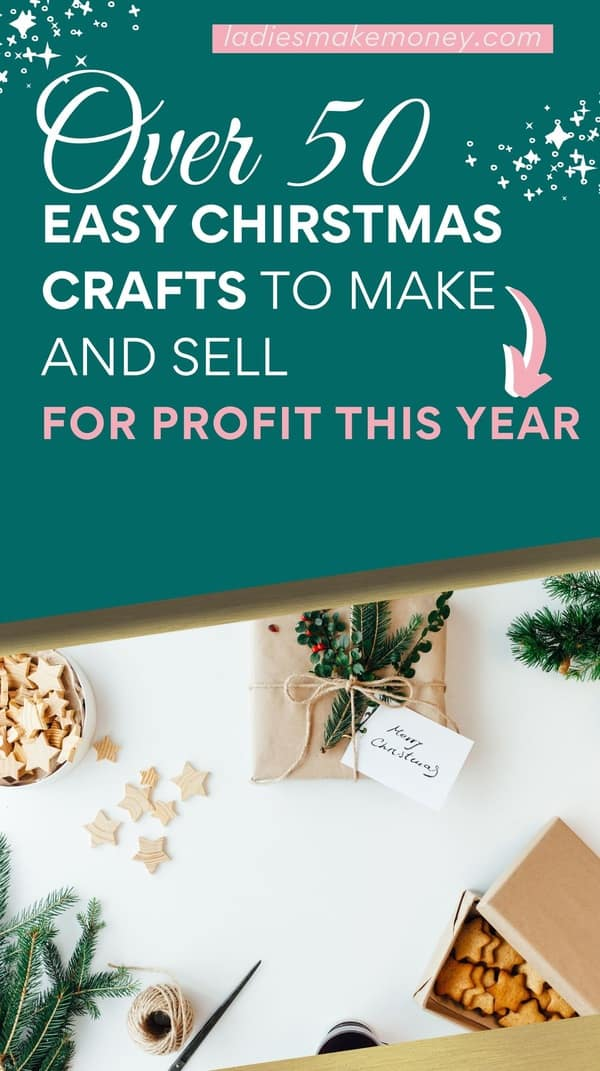 Easy things to make and sell for profit over Christmas! Wondering what Christmas crafts to make and sell for a profit this holiday season? Here are the easiest DIY holiday crafts you can make and sell today...50 Easy Christmas Crafts to Make and Sell for Profit - Ladies Make Money Online