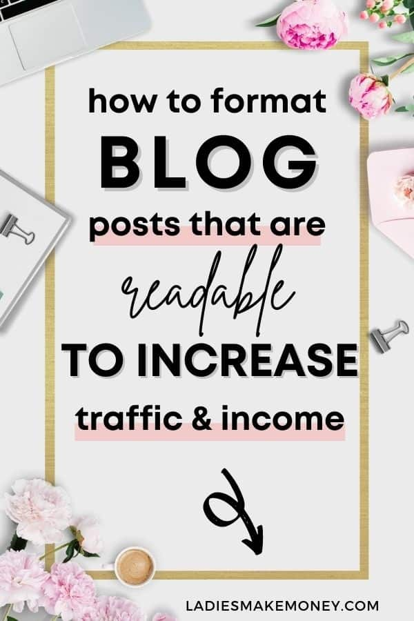 How To Format Your Blog Posts To Keep Your Readers Engaged! How blog posts are formatted matters. Improve formatting and you'll increase engagement. Click here to get our best tips. Want to learn how to write a blog post that's engaging and keeps your readers on your blog longer? Creating great content means taking the time to create a blog writing format and ideas that are easy to follow and informative. I share 5 tips that help you create the best blog posts for your blog. #bloggingforbeginners #bloggingtips #blogtips #writingblogposts #writingtips #blogposts #blogs #newbloggers | create a perfect blog post | craft the perfect blog post | writing blog posts
