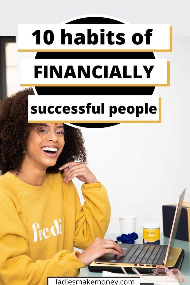 10 Habits of Highly Successful People on Ladies Make Money Online - How does highly successful people successful? What are their habits and will they help you be successful too? Best daily habits and routines of the most successful people in the world/ Creating habits/ Daily habits/ Highly successful people habits/ Self development tips/ Personal growth ideas.