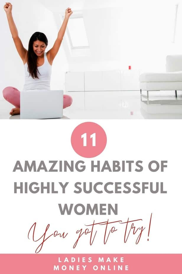 11 Habits of Successful Women - Here are our best tips to follow daily habits of highly successful women! Create a Success Mindset! Whatever it is that you define as success for yourself, there are ways to achieve that success quicker. Today I am sharing 11 daily habits of successful women. #successmindset #habits if you want to start a successful women lifestyle, these are the 11 habits you must have for success, in the daily habits of successful people