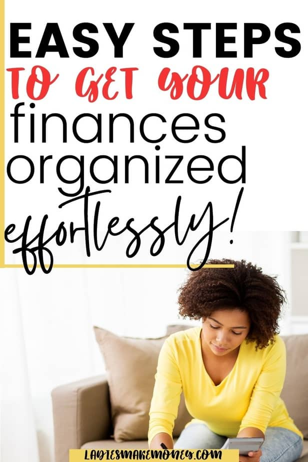 Easy Steps You Can Take To Organize Your Finances This Year! Are you looking to save money and get out of debt? If so you need to begin by organizing your finances. Financial organization is key to taking control of your money. If you are ready to organize your life. Start with your finances and the rest will come. #financialorganization #financialorganizationprintables #savingmoney #organizeyourlife