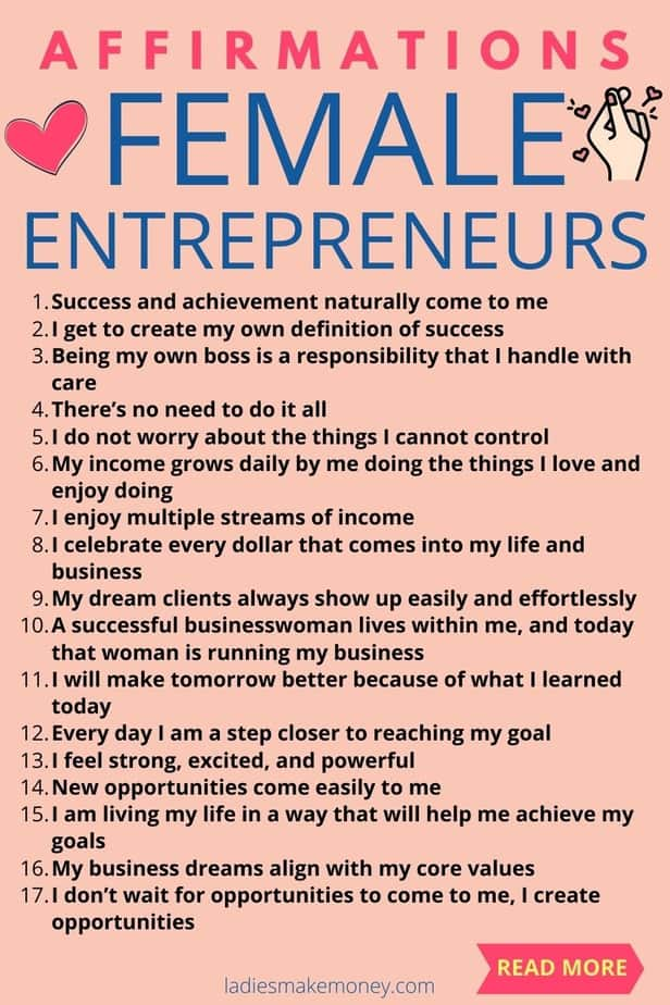 Become the best female entrepreneur with these 25 Positive Affirmations Designed to Support Female Entrepreneurs! As an entrepreneur, the journey to success can be a touch one. You are constantly working on attracting new clients, launching new products, creating new income streams, increasing your prices and welcoming in more abundance and wealth for your business. To stay motivated, I use this list of affirmations for female entrepreneurs so I can be the best that I can be. If you need a mindset alignment, go ahead and manifest the business your deserve using our top affirmations for entrepreneurs.