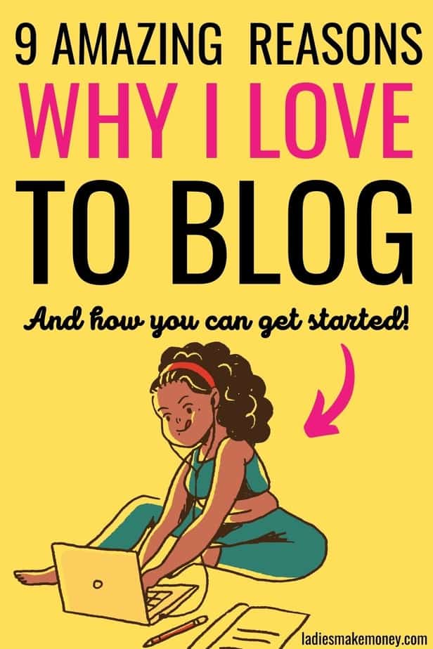 How To Make Money Online From Home Blogging and why I love to blog. Have you been asking yourself should I start a blog? Read about why you start a blog in this blog post. When I first started my blog, I didn't realize there were so many reasons to start a blog. Learn how to start a blog in 2021 and the many benefits of blogging!