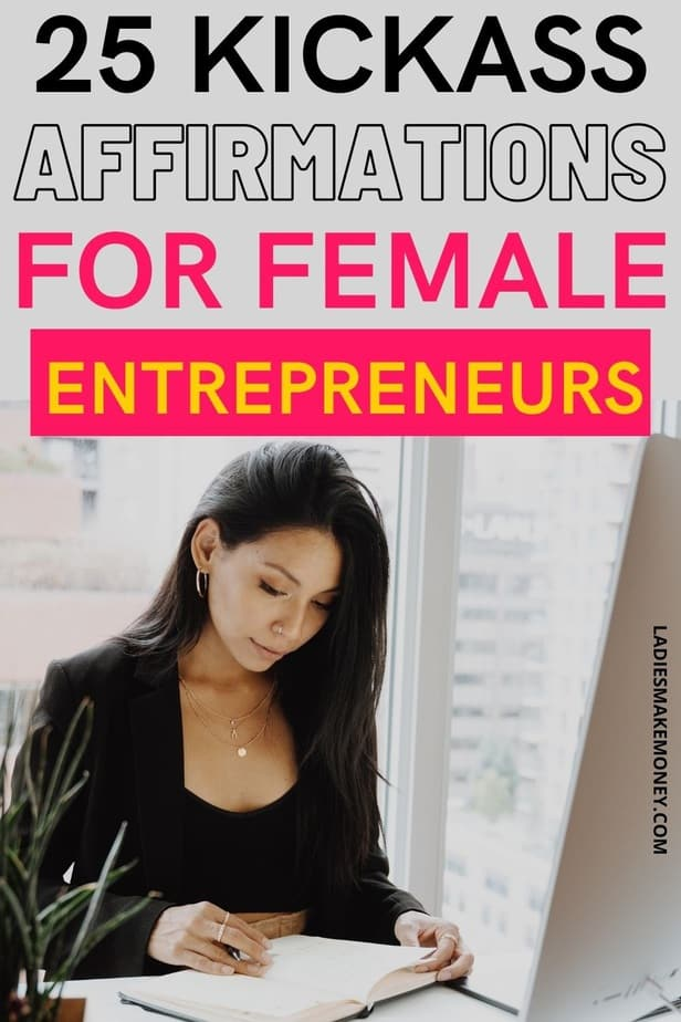 Powerful affirmations for female entrepreneurs. Become a successful female entrepreneur with these 25 powerful affirmations for confidence and success. Looking to improve your confidence? Affirmations are the practice of positive thinking and self-empowerment. Start the day with one of these 25 affirmations for confidence in your morning routine. These affirmations for women will make you feel more capable, more confident, and more in control, with the ability to run a successful business as a female entrepreneur. #affirmations